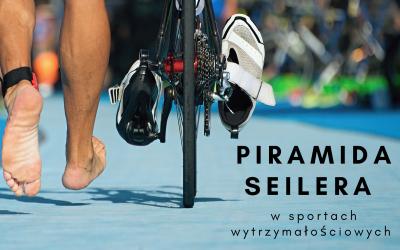 Piramida Seilera w sportach wytrzymałościowych
